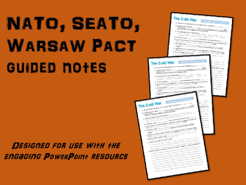 FREE guided notes on NATO, SEATO, WARSAW PACT (part of Col