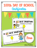 FREEBIE! 100th Day of School Certificates/Awards