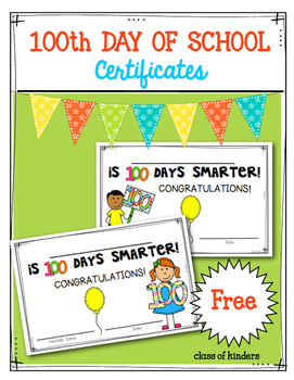 freebie 100th day of school certificates awards by class of kinders
