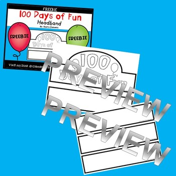 FREE DOWNLOAD : 100th Day of School Headband