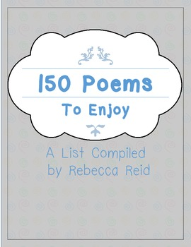 FREEBIE 150+ Poems to Enjoy (A List of favorite poems + links to most)