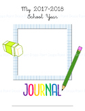 FREEBIE: 2017-18 Student Journal Covers - 5 Colorful Versions