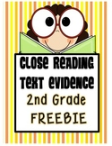FREEBIE: 2nd Grade Close Reading and Text Evidence