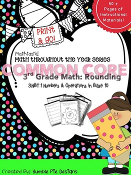 3.NBT.1 Common Core Interactive Notebook & Practice Pages for Rounding