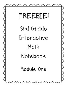 FREEBIE - 3rd Grade Engage NY Interactive Notebook Module 1