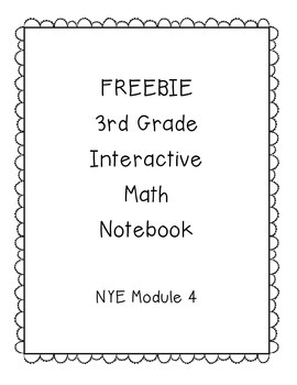FREEBIE! 3rd Grade Interactive Math Notebook Module 4