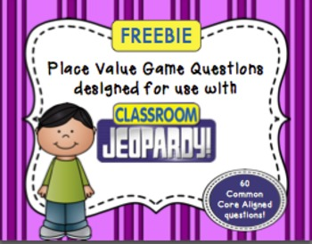 FREEBIE: 4th Grade Place Value Questions for Interactive Classroom Jeopardy