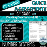 FREEBIE--6th Grade Quick Assessments--6.NS.1--Dividing Fractions