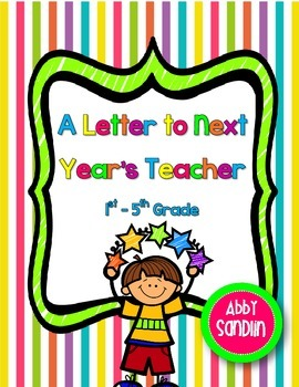 FREEBIE! A Letter to Next Year's Teacher {1st to 5th Grade}