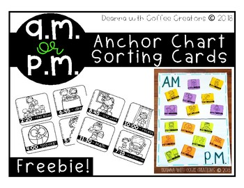 FREEBIE - A.M. or P.M. Anchor Chart sorting cards