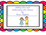 FREEBIE Adding One (one more) Subtracting One (One Less) Games