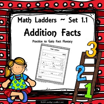 FREEBIE Addition Facts - Set 1.1 {Math Ladders}