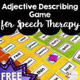 FREEBIE! Adjective Describing Game for Speech Therapy