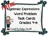 FREEBIE Algebraic Expressions Word Problem Task Cards