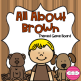 FREEBIE! All About Brown Themed Game Board