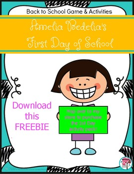 FREEBIE Amelia Bedelia's First Day of School Roll and Respond