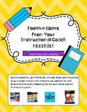 Positive Notes from Your Instructional Coach  FREEBIE!!