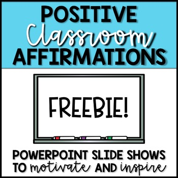 Positive Classrooms Affirmations - FREEBIE - Morning Meeting Chants