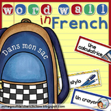 FRENCH BACK TO SCHOOL WORD WALL - DANS MON SAC