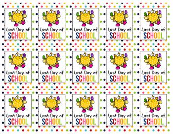 FREEBIE ~ Back to School Last Day of School Colorful Brag Tag Set