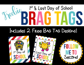 FREEBIE ~ Back to School Last Day of School Colorful Brag Tag Set