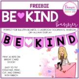 FREEBIE!   Be Kind Banner