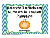FREEBIE Before, After, and Between Numbers to 1 Million Pumpkins