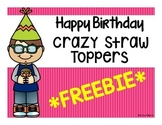 *FREEBIE* Birthday Crazy Straw Toppers