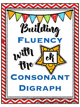 FREEBIE: Building Fluency with the -ck Digraph