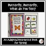 Butterfly, Butterfly, What do You See? An Adapted Bug Book