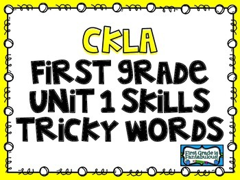 {FREEBIE} CKLA First Grade Unit 1 Skills Tricky Words