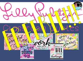 FREEBIE!! CLASSROOM QUOTES {lilly pulitzer}