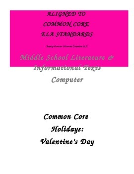 FREEBIE COMMON CORE HOLIDAYS VALENTINE'S DAY COMPUTER Literature & Info Texts