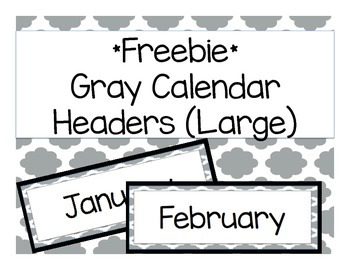 *FREEBIE* Calendar Headers (gray & large)