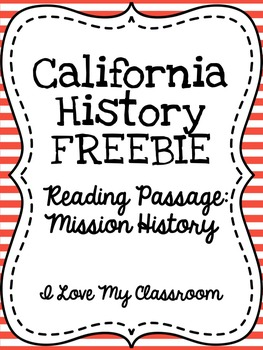 FREEBIE: California Mission Reading Passage {Mission History}