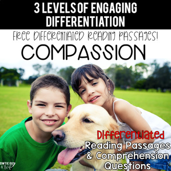 FREEBIE: Character Trait Spotlight~Compassion Differentiated Reading Passages