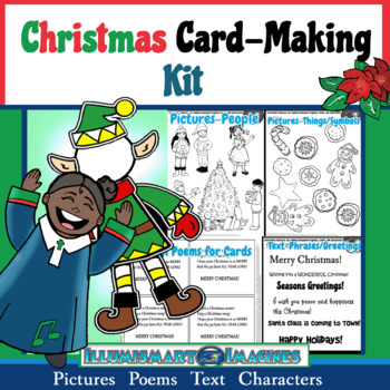 FREEBIE Christmas Card-Making Kit! Poems, Pictures, Text, & Characters!