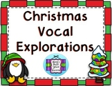 FREEBIE Christmas Vocal Explorations