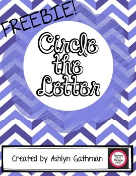 FREEBIE Circle the Letter