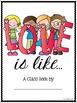 FREEBIE Class Book - Love Is Like (Valentine's Day)