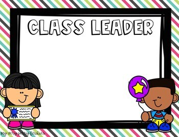 FREEBIE Class Leader Sign