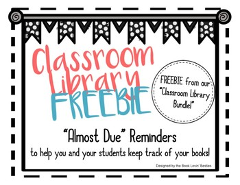 """Class Library """"Almost Due"""" Reminders"""