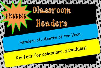 FREEBIE- Classroom Calendar headers