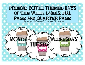 FREEBIE: Coffee Themed Days of the Week Labels