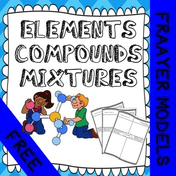 FREEBIE - Compare and contrast ELEMENTS AND COMPOUNDS - WORKSHEET