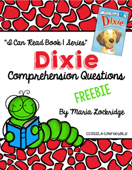 Reading Comprehension Questions for Grace Gilman's Dixie- FREEBIE!!
