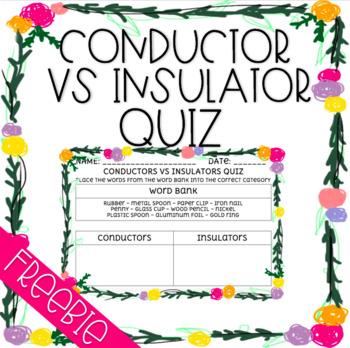 FREEBIE: Conductors VS Insulators Quiz