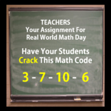 FREEBIE: Crack this Code: 3 – 7 – 10 – 26 for Real World Math Day