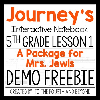 FREEBIE DEMO Journeys 5th Grade Lesson 1: A Package for Mrs Jewls Notebook