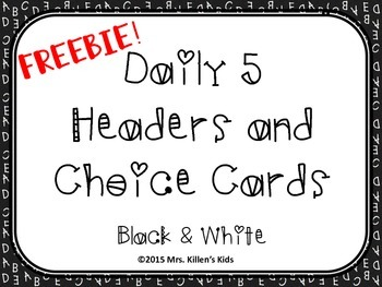 FREEBIE Daily 5 Headers and Choice Cards - Black & White